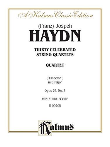 String Quartet No. 77 in C Major, Op. 76, No. 3: Miniature Score (Kalmus Edition) (Haydn String Quartet Op 76 No 3)
