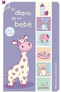 El diario de mi bebe (Spanish Edition)