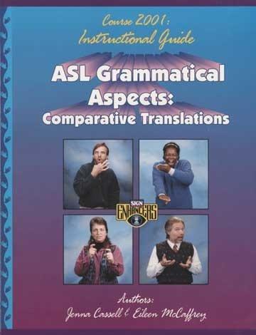 Grammatical Guide - Harris Communications B542 ASL Grammatical Aspects Guide