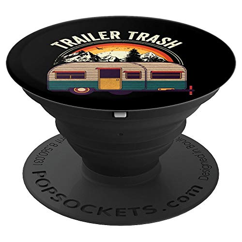 RV camping Trailer Gift - Trailer Trash - PopSockets Grip and Stand for Phones and Tablets -