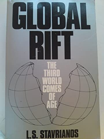 Global Rift: The Third World Comes of Age (A A Comes Of Age)
