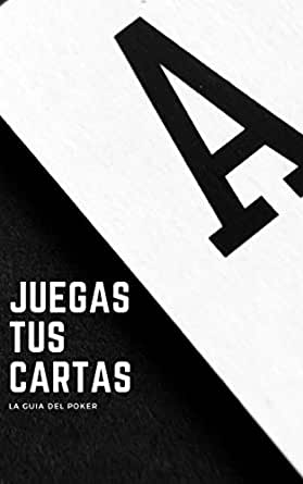 Amazon.com: Juega tus cartas (Spanish Edition) eBook: A. F ...