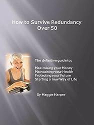 How to Survive Redundancy Over 50