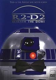 R2-D2: Beneath the Dome af Bob Hesse
