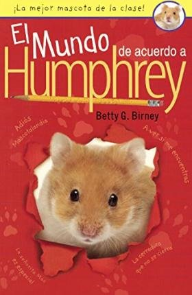 Read Online El Mundo de Acuerdo a Humphrey (the World According to Humphrey)(Hardback) - 2015 Edition pdf