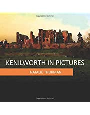 Kenilworth in Pictures