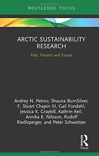 Price comparison product image Arctic Sustainability Research: Past, Present and Future (Routledge Research in Polar Regions)