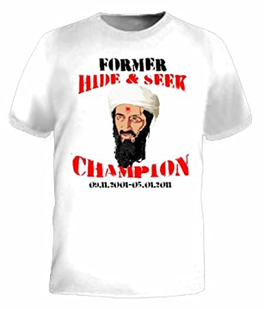 94ff5d334 Amazon.com : Former Hide and Seek Champion Osama Bin Laden T-shirt :  Novelty T Shirts : Baby