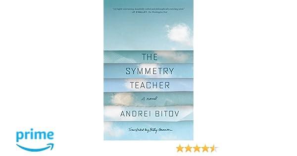 the symmetry teacher gannon polly bitov andrei gannon mary catherine