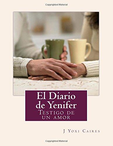 Download El Diario de Yenifer: Testigo de un amor (Spanish Edition) pdf epub