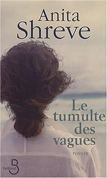Le tumulte des vagues par Shreve