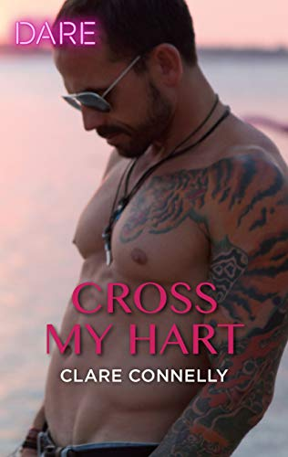 Cross My Hart (The Notorious Harts) by [Connelly, Clare]