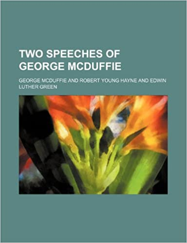 Book Two Speeches of George Mcduffie