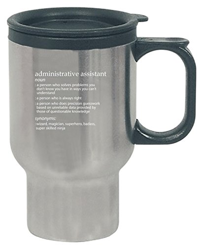 Administrative Assistant Profession Meaning Funny Gift - Travel Mug