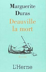 Deauville la mort par Marguerite Duras