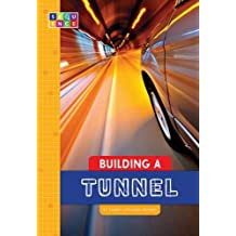 Building a Tunnel (Sequence Amazing Structures)
