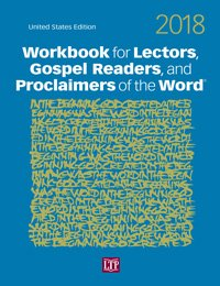 Workbook for Lectors, Gospel Readers, and Proclaimers of the Word® 2018
