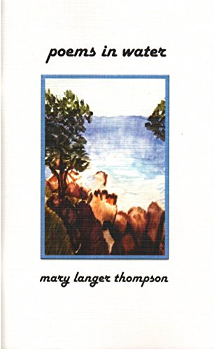 Book: poems in water by Mary Langer Thompson