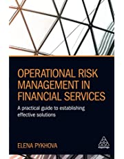 Operational Risk Management in Financial Services: A Practical Guide to Establishing Effective Solutions