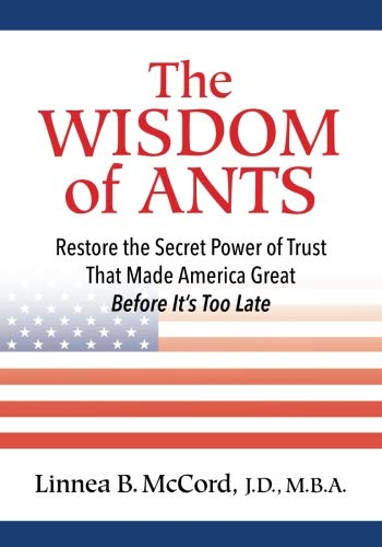 The Wisdom of Ants: 10 Commandments ofTrust ()