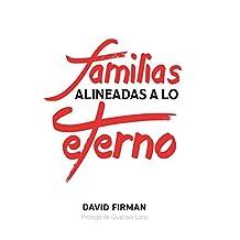 Familias alineadas a lo eterno (Spanish Edition)