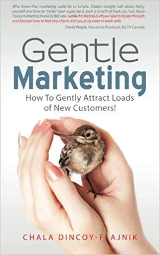 Book Gentle Marketing: How To Gently Attract Loads of New Customers!