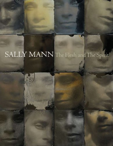 Sally Mann: The Flesh and The Spirit (Sally Mann Best Photos)