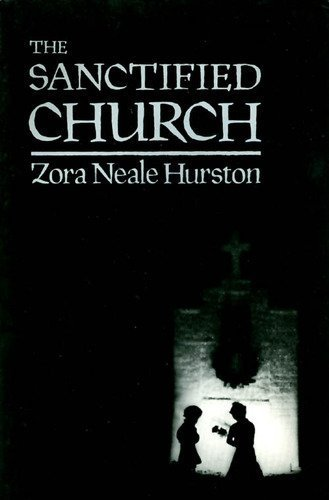 The Sanctified Church - Zora Neale Hurston