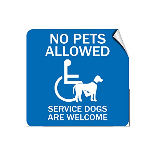 No Pets Allowed Service Dogs are Welcome Pet Animal Label Decal Sticker 12 in X 12 in from Fastasticdeals