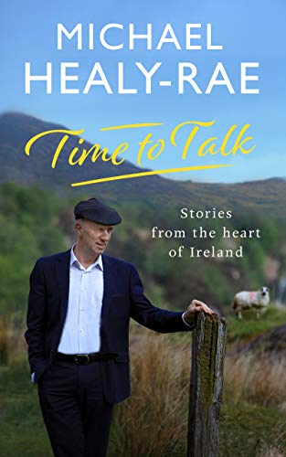 Time to Talk: Stories from the Heart of Ireland