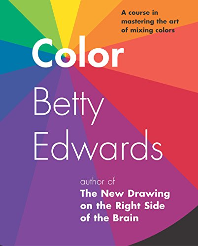 Color: A Course in Mastering the Art of Mixing Colors (Best Color For Creativity)