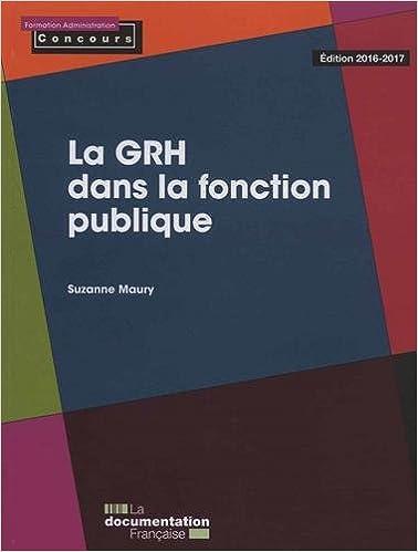 En ligne La GRH dans la fonction publique - Édition 2016-2017 epub pdf