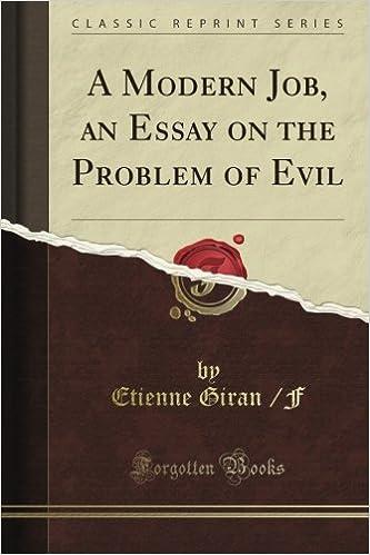 A Modern Job An Essay On The Problem Of Evil Classic Reprint  A Modern Job An Essay On The Problem Of Evil Classic Reprint Etienne  Giran F Amazoncom Books