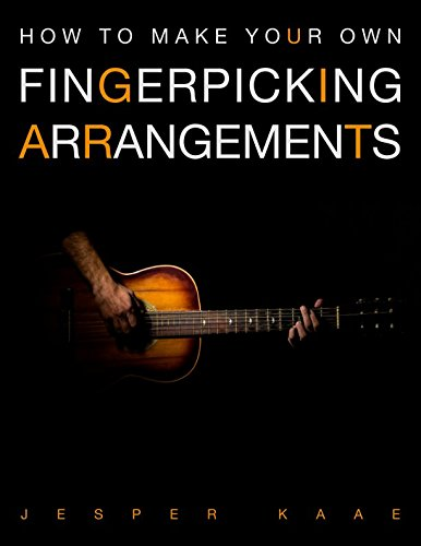 How to make your own fingerpicking arrangements