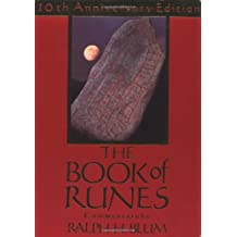 The Book of Runes: A Handbook for the Use of an Anceint Oracle: The Viking Runes with Stones: 10th Anniversary Edition