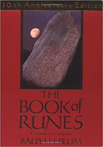 The Book Of Runes A Handbook For The Use Of An Ancient Oracle The Viking Runes With Stones 10th Anniversary Edition Blum Ralph H 9780312097585 Books
