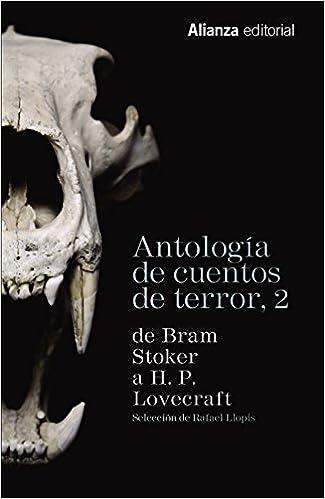 Antología De Cuentos De Terror 2. De Bram Stoker A H. P. Lovecraft (13/20)