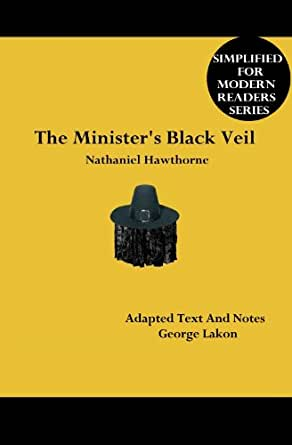 literary devices in the ministers black Get an answer for 'what literary elements are used in the minister's black veil' and find homework help for other the minister's black veil questions at enotes.