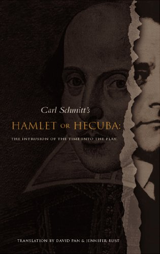 Hamlet or Hecuba: The Intrusion of the Time into the Play