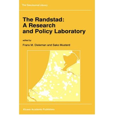 the-randstad-a-research-and-policy-laboratory-author-frans-m-dieleman-may-1992