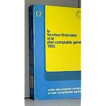 La fonction financière et le plan comptable général 1982