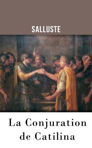 La Conjuration de Catilina (French Edition)
