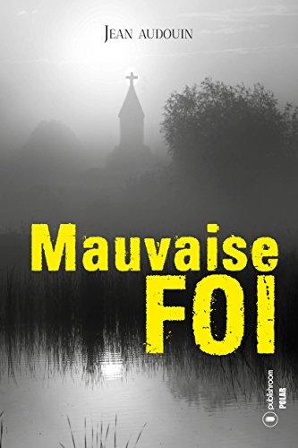 Amazon Com Mauvaise Foi Roman Policier French Edition
