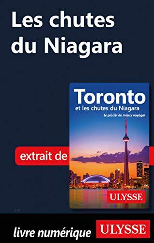 Amazon Com Les Chutes Du Niagara French Edition Ebook