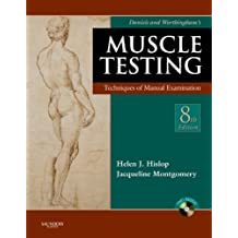 Daniels and Worthingham's Muscle Testing: Techniques of Manual Examination by Jacqueline Montgomery (2007-01-30)