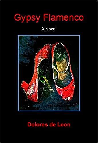 Gypsy Flamenco: A Novel