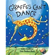 Giles Andreae: Giraffes Can't Dance (Hardcover); 2012 Edition