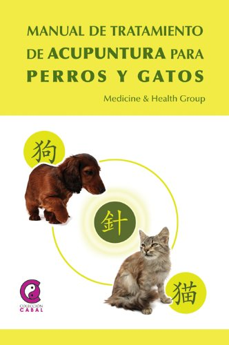 Tratamiento de Acupuntura para perros y gatos (Spanish Edition) by [Cabal, Fernando