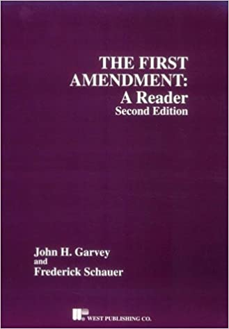The First Amendment: A Reader (Coursebook) by John Garvey (2005-12-29)