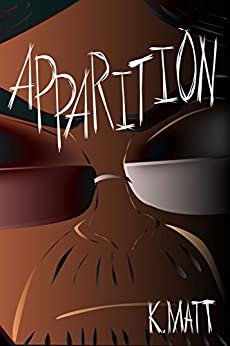Apparition (Hell Bent Book 5) by [Matt, K, Matt, Kayla]